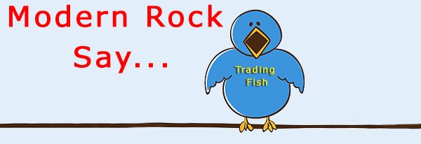 150 Modern Rock (Trading Fish) Day Trading Tweets